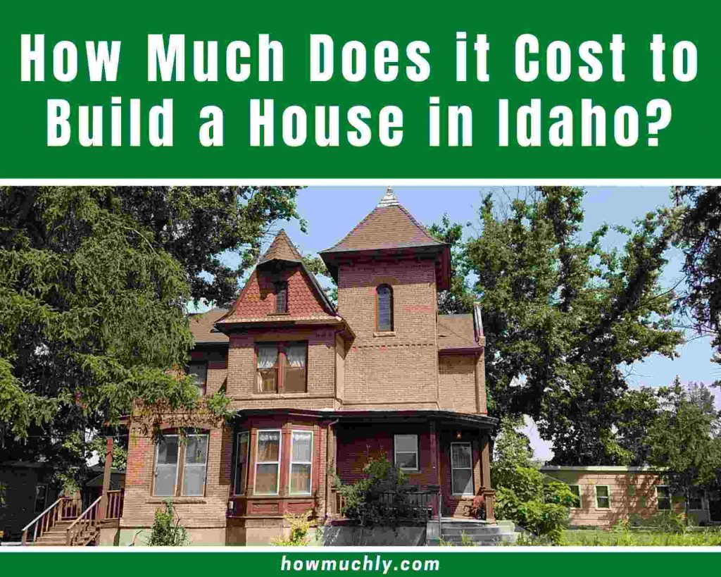 How Much Does it Cost to Build a House in Idaho