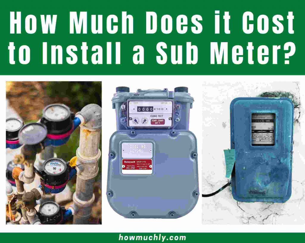 How Much Does it Cost to Install a Sub Meter