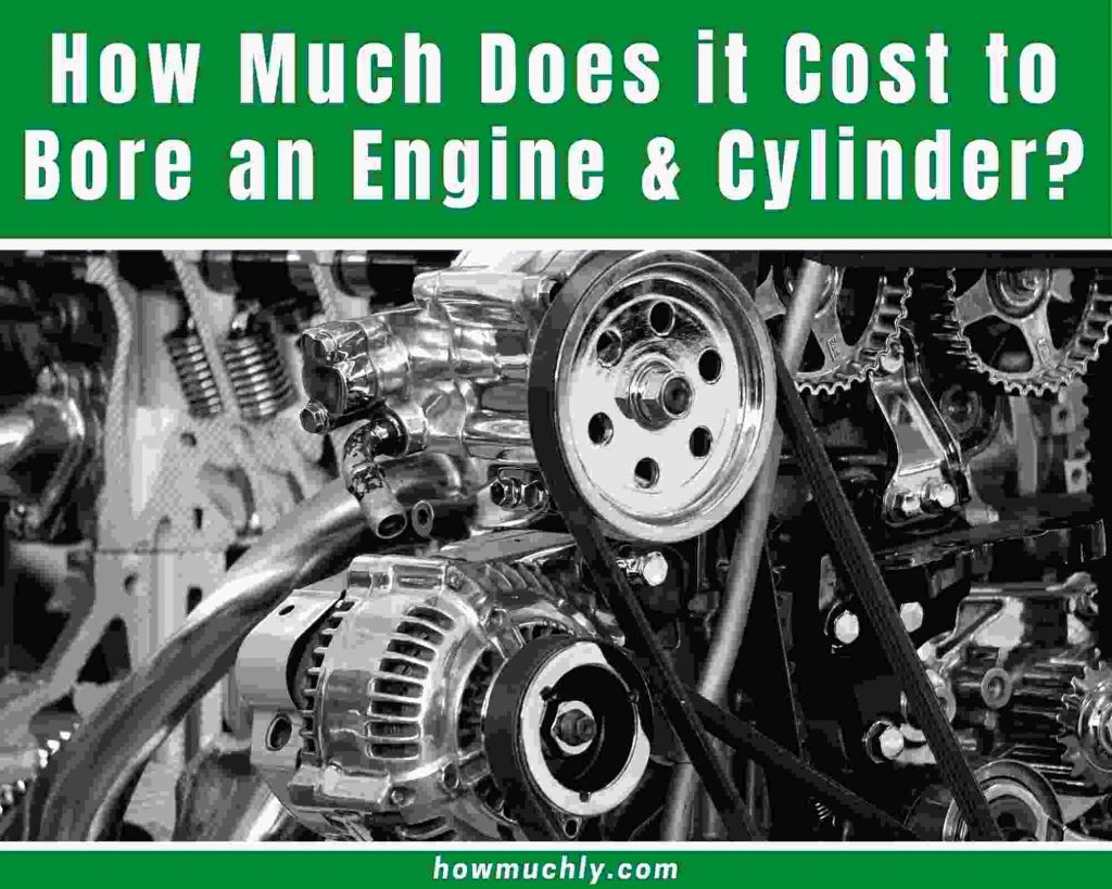 How Much Does it Cost to Bore an Engine and Cylinder