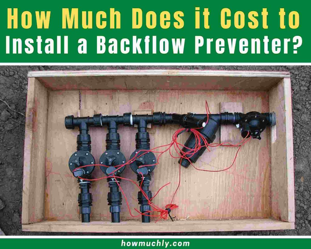 how much does it cost to install a backflow preventer