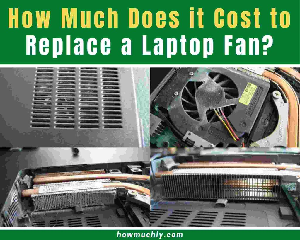 how much does it cost to replace a laptop fan