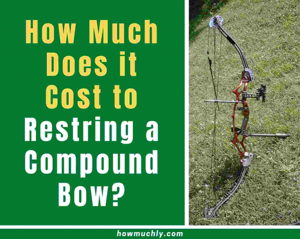 how much does it cost to restring a compound bow