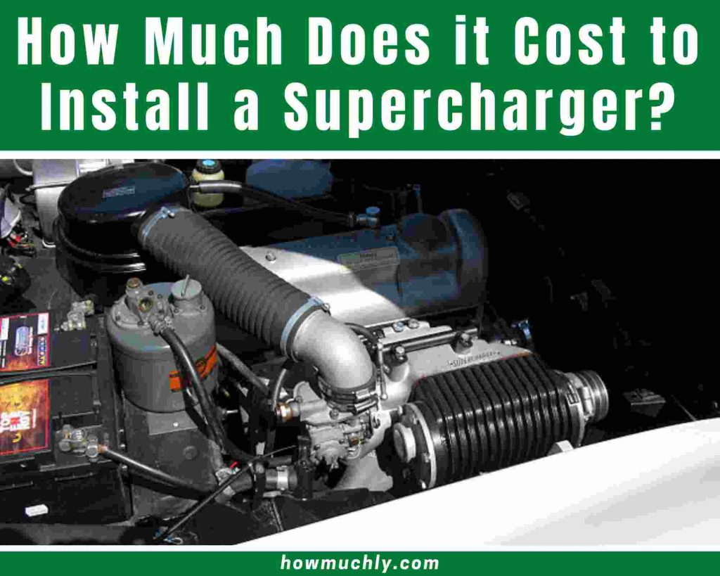how much does it cost to install a supercharger