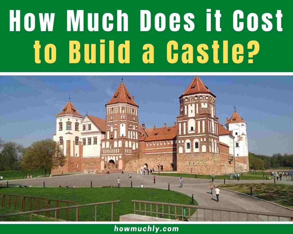 how much does it cost to build a castle
