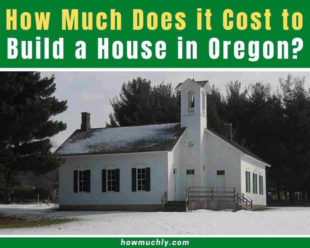 how much does it cost to build a house in oregon