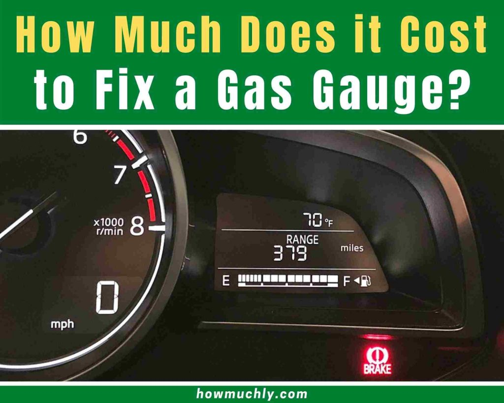 how much does it cost to fix a gas gauge