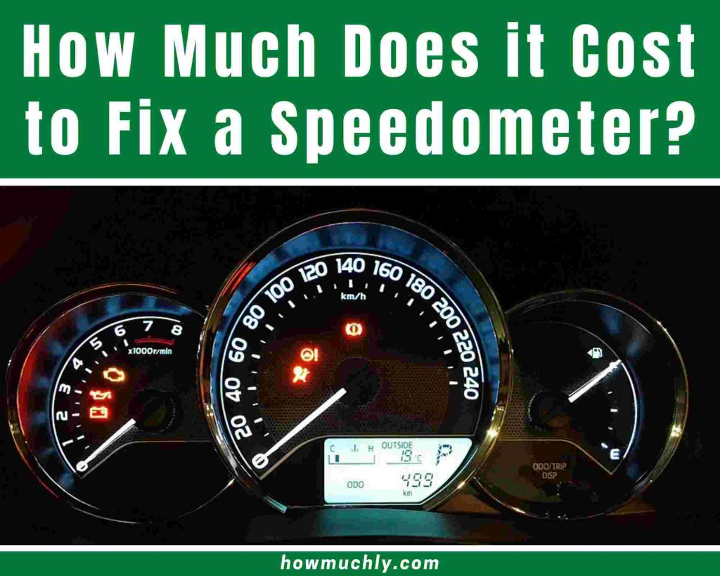 how much does it cost to fix a speedometer
