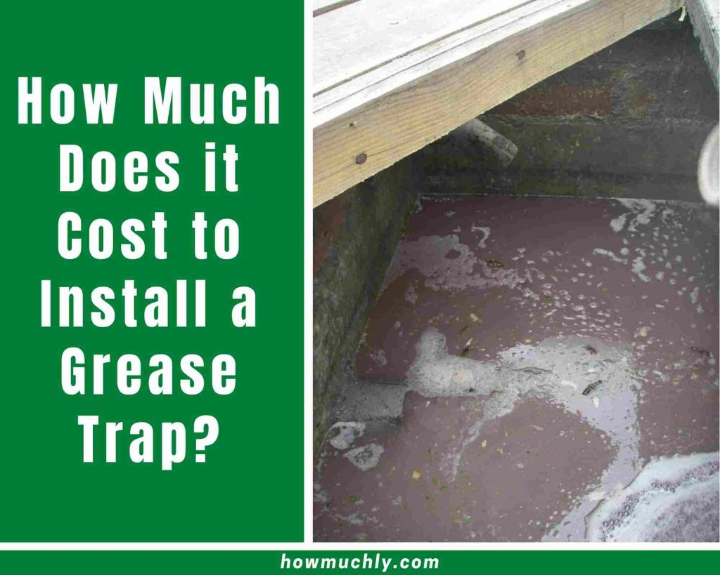 how much does it cost to install a grease trap