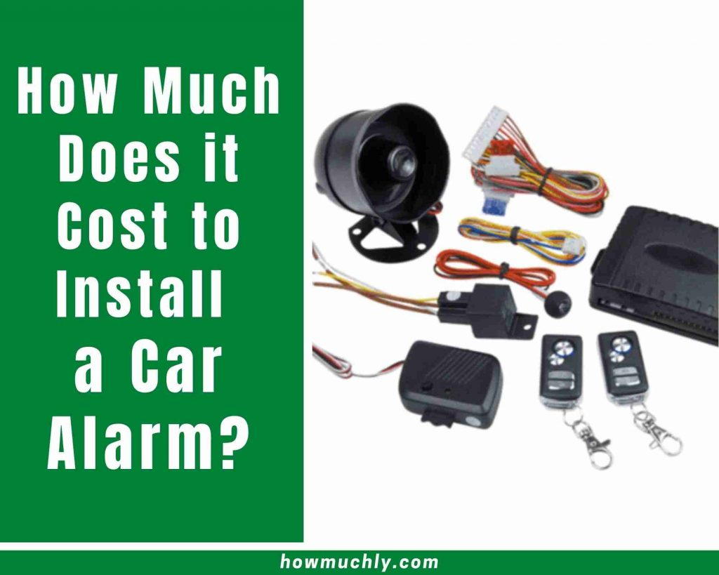 how much does it cost to install a car alarm
