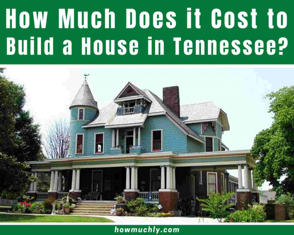 how much does it cost to build a house in tennessee
