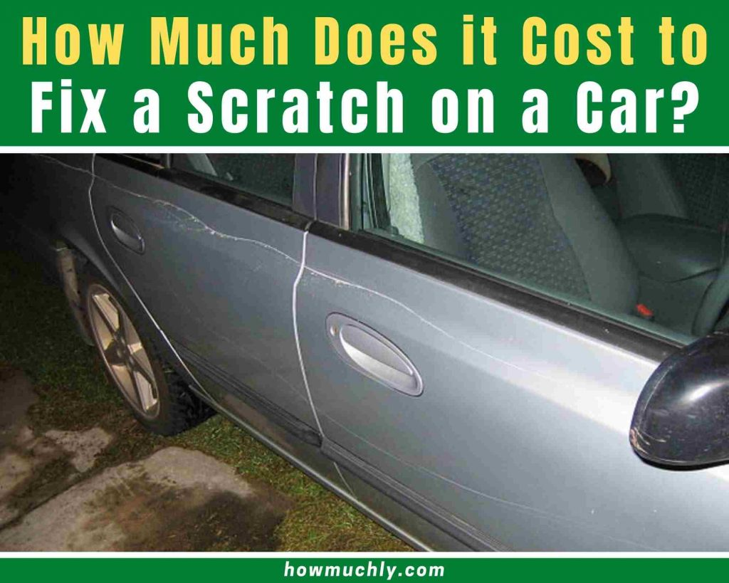 how much does it cost to fix a scratch on a car