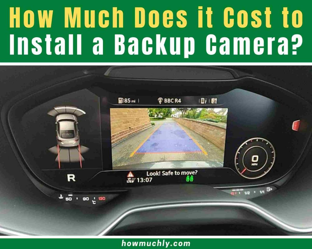 how much does it cost to install a backup camera in a car
